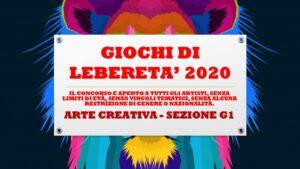 ARTE CREATIVA - SEZIONE G1 - GIOCHI DI LIBERETA' 2020