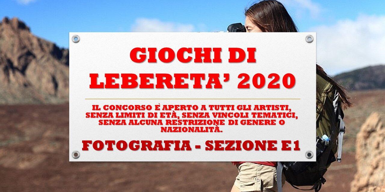 FOTOGRAFIA – SEZIONE E1 – GIOCHI DI LIBERETA' 2020