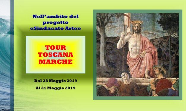 TOUR ARTISTICO FRA TOSCANA MARCHE