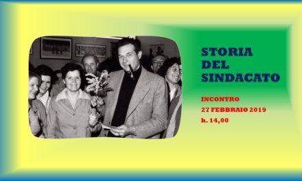 STORIA DEL SINDACATO – 27 FEBBRAIO 2019