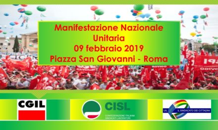 MANIFESTAZIONE NAZIONALE UNITARIA – ROMA 09/02/2019