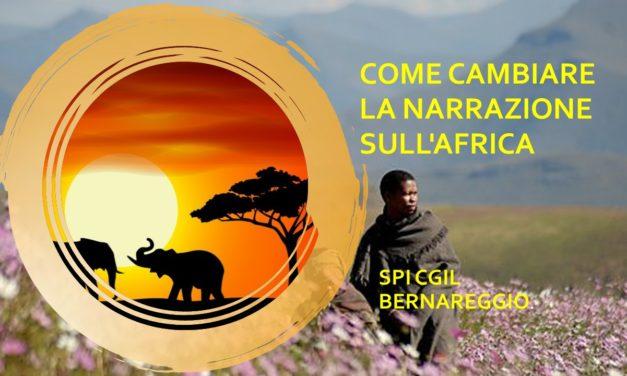 """BERNAREGGIO – """"COME CAMBIARE LA NARRAZIONE SULL'AFRICA?"""""""
