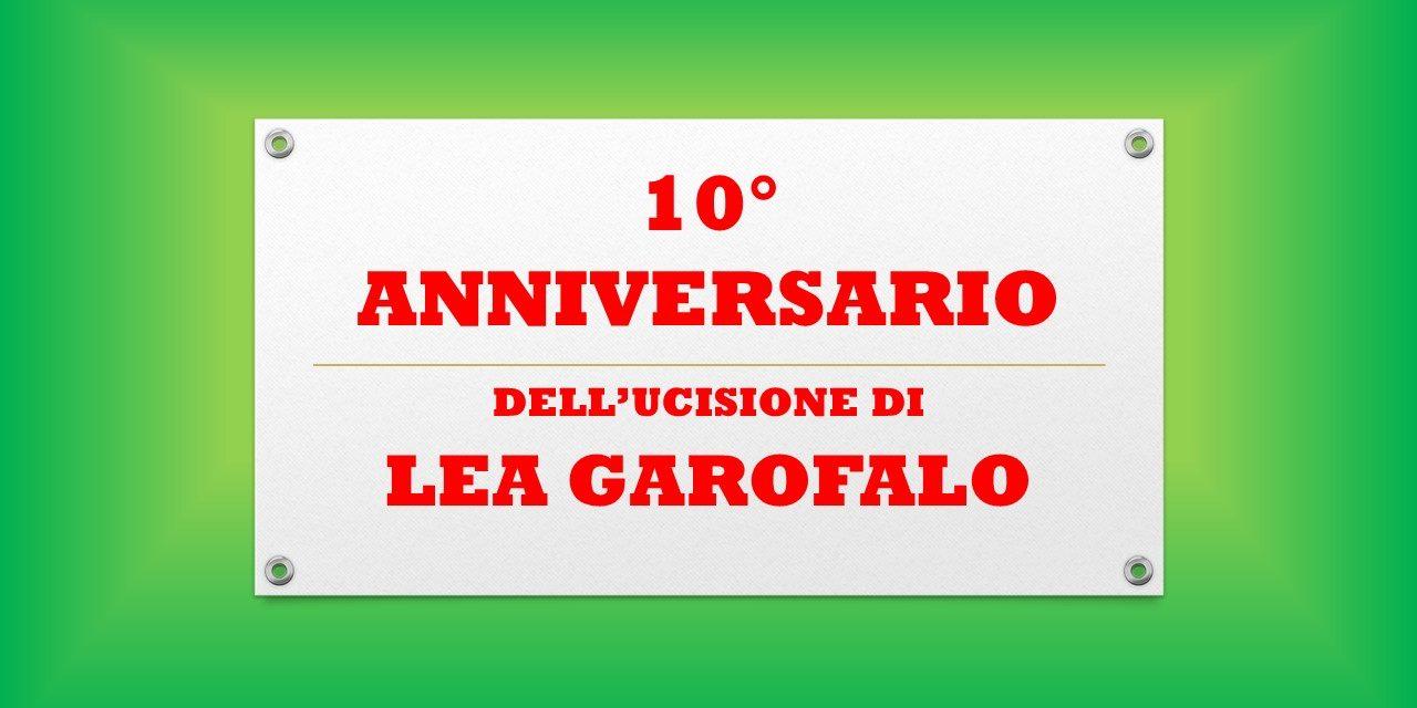 LEA GAROFALO – 10° ANNIVERSARIO