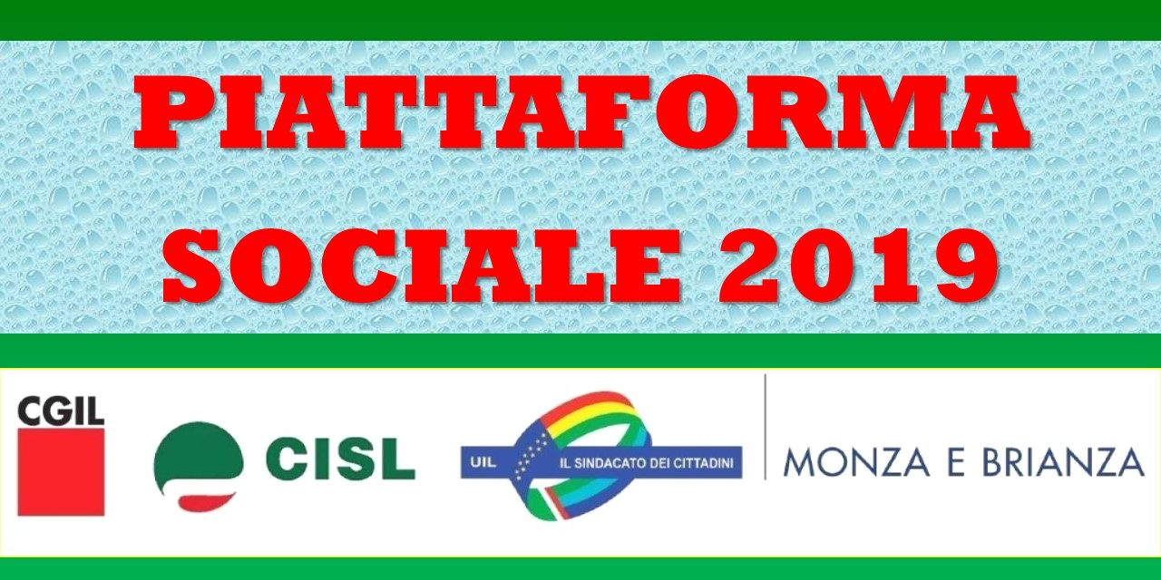 PIATTAFORMA SOCIALE 2019 – CGIL CISL UIL