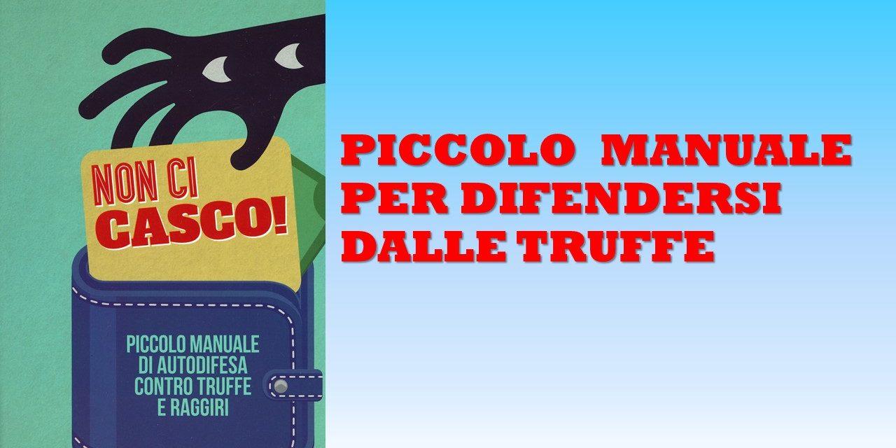 NON CI CASCO – PICCOLO MANUALE CONTRO LE TRUFFE