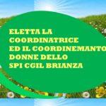 ELETTA LA COORDINATRICE ED IL COORDINAMENTO DONNE SPI BRIANZA