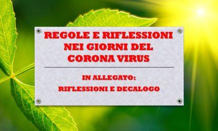 CORONA VIRUS – RIFLESSIONI, REGOLE E COMPORTAMENTI