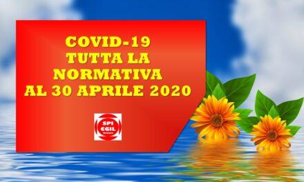 COVID-19 – TUTTA LA NORMATIVA AL 30 APRILE 2020