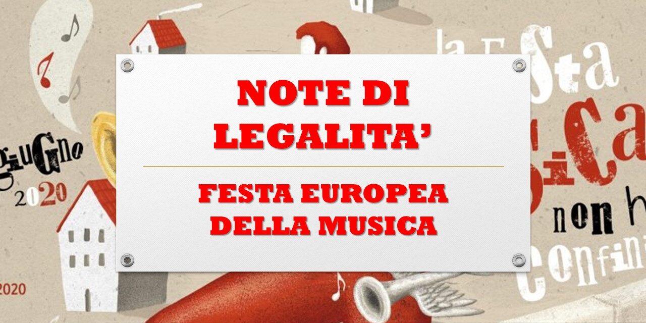 NOTE DI LEGALITA' – GIORNATA EUROPEA DELLA MUSICA