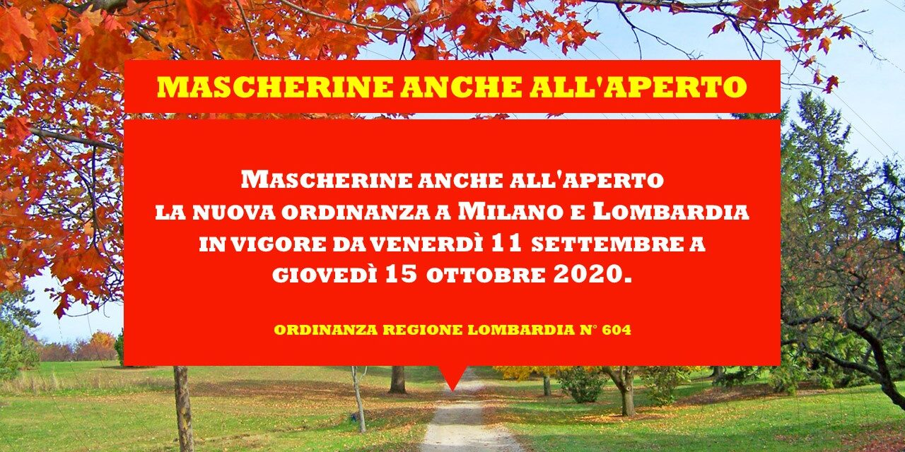 OBBLIGO DI MASCHERINE ANCHE ALL'APERTO