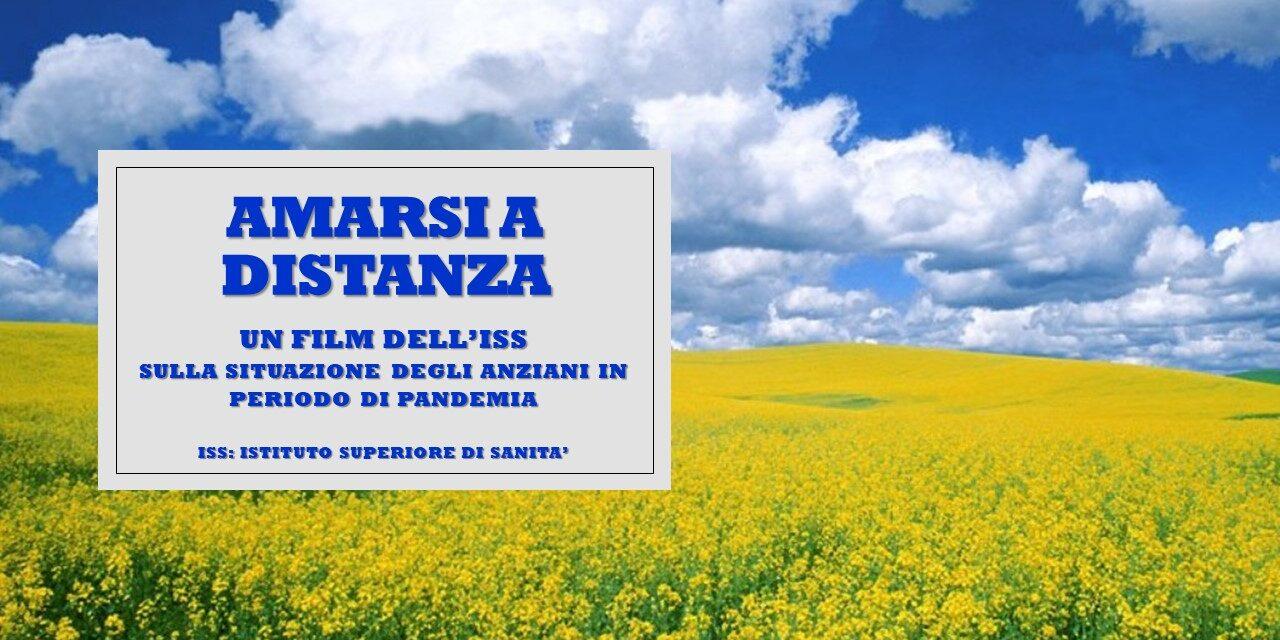 ISTITUTO SUPERIORE DI SANITA' – FILM: AMARSI A DISTANZA