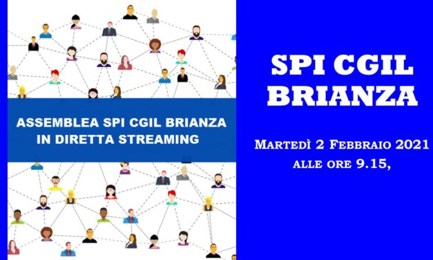 02-FEBBRAIO 2021 – ASSEMBRE SPI CGIL BRIANZA