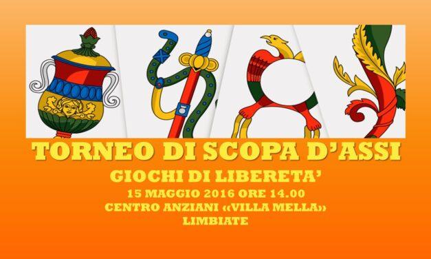 LIMBIATE – GIOCHI DI LIBERETA' 2016 – SCOPA D'ASSI