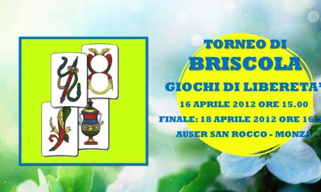 SAN ROCCO (MONZA) – GIOCHI DI LIBERETA' 2012 – BRISCOLA