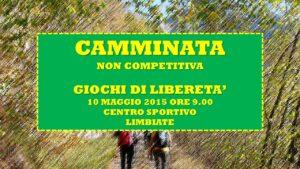 LIMBIATE - GIOCHI DI LIBERETA' 2015 - CAMMINATA