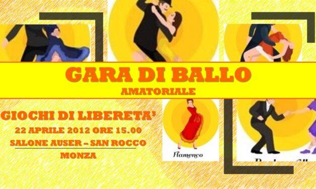 SAN ROCCO (MONZA) – GIOCHI DI LIBERETA' 2012 – BALLO