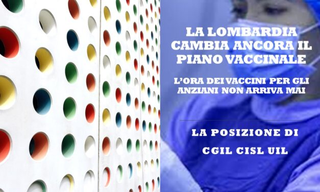 CGIL CISL UIL – LETTERA ALLA REGIONE LOMBARDIA IN MERITO AL PIANO VACCINALE