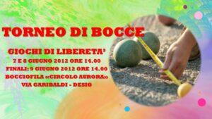 DESIO - GIOCHI DI LIBERETA' 2012 - BOCCE