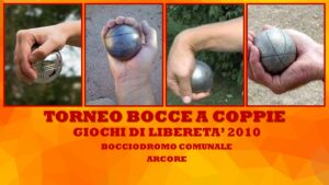 BERNATE - GIOCHI DI LIBERETA' 2010 - BOCCE