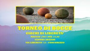 CONCOREZZO - GIOCHI DI LIBERETA' 2007 - BOCCE