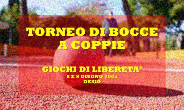 DESIO VAREDO – GIOCHI DI LIBERETA' 2007 – BOCCE
