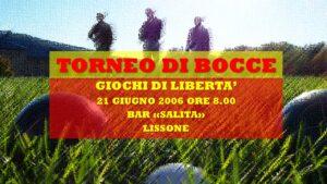 LISSONE - GIOCHI DI LIBERETA' 2006 - BOCCE