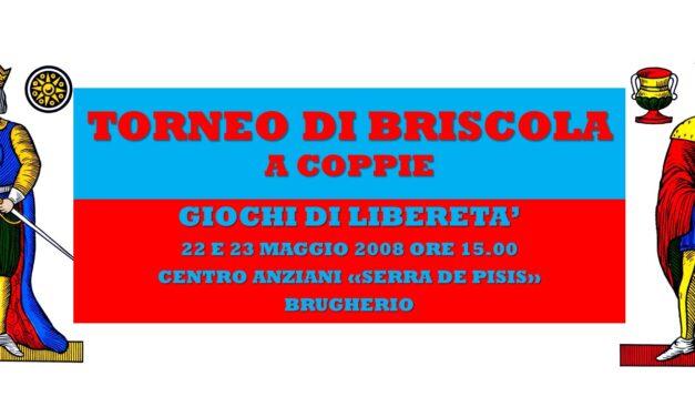 BRUGHERIO – GIOCHI DI LIBERETA' 2008 – BRISCOLA