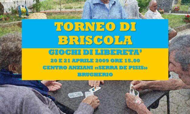 BRUGHERIO – GIOCHI DI LIBERETA' 2009 – BRISCOLA