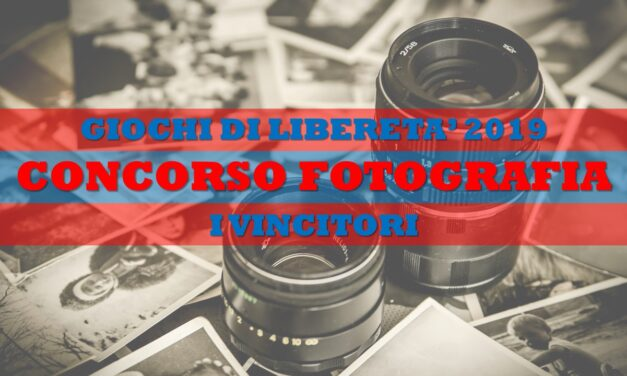 GIOCHI DI LIBERETA' 2019 – FOTOGRAFIA