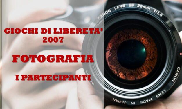 GIOCHI DI LIBERETA' 2007 – FOTOGRAFIA