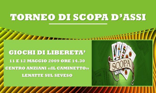 LENTATE SUL SEVESO – GIOCHI DI LIBERETA' 2009 – SCOPA