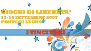 GIOCHI DI LIBERETA' 2007 - I VINCITORI