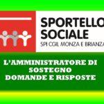 SPORTELLO SOCIALE – L'AMMINISTRATORE DI SOSTEGNO – DOMANDE E RISPOSTE