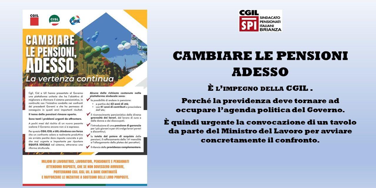 CGIL CISL UIL – CAMBIARE LE PENSIONI ADESSO
