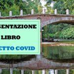 PRESENTAZIONE DEL LIBRO – EFFETTO COVID