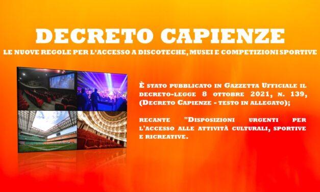 DECRETO CAPIENZE – LE REGOLE PER L'ACCESSO A DISCOTECHE MUSEI ECCC…